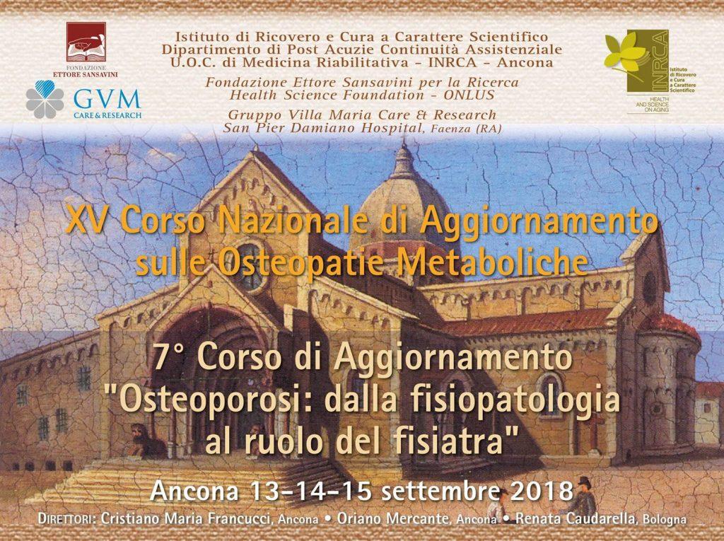 """XV Corso Nazionale di Aggiornamento sulle Osteopatie Metaboliche – 7° Corso di Aggiornamento """"Osteoporosi: dalla fisiopatologia al ruolo del fisiatra"""""""